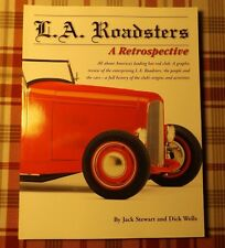 L. A. ROADSTERS HOT ROD BOOK A FULL HISTORY & PHOTOS OF THIS AMERICAN CAR CLUB