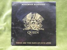 """Queen Bohemian Rhapsody bw These Are The Days 7"""" PIC Sleeve 1991"""