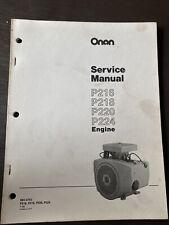 ONAN P216 P218 P220 P224 ENGINE SERVICE REPAIR MANUAL OVERHAUL SHOP Book Guide