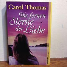 Carol Thomas: Die fernen Sterne der Liebe