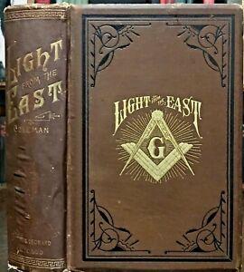 LIGHT FROM THE EAST - Coleman, 1899 HOLY LAND FREEMASONRY SYMBOLS HISTORY MASONS