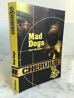Cherub 08 Mad Dogs Robert Muchamore 2012