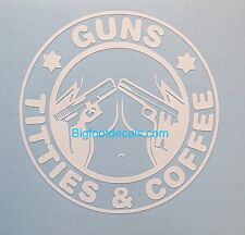 I Love Guns Ta Ta's And Coffee 45acp 357 Car Truck Window Vinyl Decal Sticker A