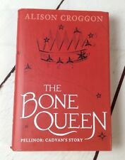 The Bone Queen by Alison Croggon 2017 1st edition Hardcover