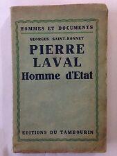 PIERRE LAVAL HOMME D'ETAT 1931 GEORGES SAINT BONNET GUERRE 39 45