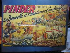 FASCICULE 2  CIRQUE PINDER + AFFICHE NOUVELLE ET SOMPTUEUSE CAVALCADE + INSERT