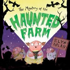 The Mystery of the Haunted Farm by Elys Dolan (2016, Picture Book)
