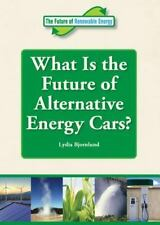 What Is the Future of Alternative Energy Cars? (Future of Renewable Energy (Refe