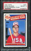 1985 Topps Baseball #401 MARK MCGWIRE Team USA RC ROOKIE PSA 8 NM-MT