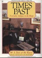 TIMES PAST EVERYDAY ANTIQUES IN THE HOME MAGAZINE - 96 A Day at the Races