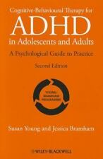 Cognitive-Behavioural Therapy for ADHD in Adolescents and Adults : A...