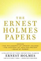 Ernest Holmes Papers : A Collection of Three Inspirational Classics, Paperbac...