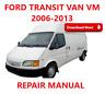 FORD TRANSIT VAN VM 2006-2013 WORKSHOP REPAIR MANUAL (Digital e-Copy)