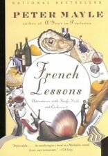 French Lessons: Adventures with Knife, Fork, and Corkscrew (Vintage Departures),