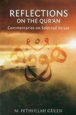 Reflections on the Qur'an: Commentaries on Selected Verses by M. Fethullah Gülen