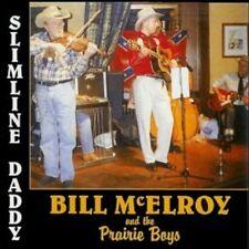 BILL McELROY AND THE PRAIRIE BOYS Slimline Daddy CD Western Swing HILLBILLY