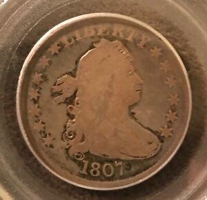 1807 draped bust quarter  ,  PCGS , VG 8. Choice original