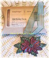 Longaberger 2006 Holiday Poinsietta Basket Tie On Ornament w/ Ribbon New Box