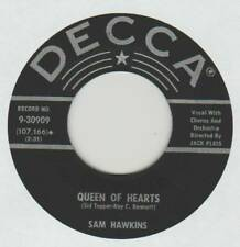 SAM HAWKINS 45 QUEEN OF HEARTS B/W AM I JUST WASTING MY TIME VG+ DECCA 9-30909