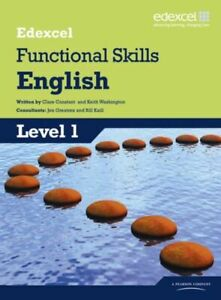 EDEXCEL LEVEL 1 FUNCTIONAL ENGLISH STUDENT BOOK AM CONSTANT CLARE