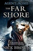 (Good)-The Far Shore (Agent of Rome) (Paperback)-Brown, Nick-1444714929