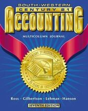 Century 21 Accounting: Multicolumn Journal Approach, Chapters 1-17