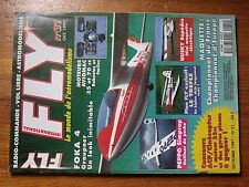 $$5 Revue Fly International N°31 Plan encarte X-TREM  Foka 4  Moteurs Aviomac