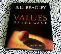 Values of the Game by Bill Bradley SIGNED U. S. Senator New York Knicks HC