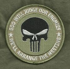 GOD WILL JUDGE OUR ENEMIES WE'LL ARRANGE THE MEETING PUNISHER MILITARY PATCH OD