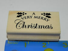 Unknown Brand Rubber Stamp - A Very Merry Christmas Phrase Holly Leaf Berries