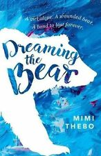 Dreaming the Bear by Mimi Thebo (Paperback, 2016)
