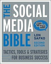 The Social Media Bible Tactics Tools & Strategies for Business Success