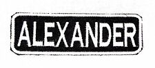 ALEXANDER White on Black Iron on Name Badge Patch for Motorcycle Biker Vest