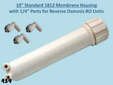"""10"""" Standard 1812 Membrane Housing with 1/4"""" Ports Reverse Osmosis RO Units 459"""