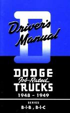 1948 1949 Dodge Truck B-1-B B-1-C Owners Manual User Guide Instruction Book OEM