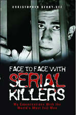 Face to Face with Serial Killers by Christopher Berry-Dee - Paperback Book New