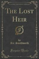The Lost Heir (Classic Reprint) (Paperback or Softback)