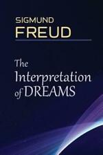 The Interpretation of Dreams: a book by Sigmund Freud, the founder of psych...