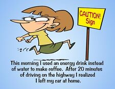 METAL FRIDGE MAGNET Energy Drink Coffee Drove Without Car Family Friend Humor