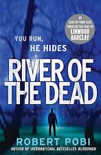River of the Dead: Crime Thriller, Pobi, Robert, Very Good Book