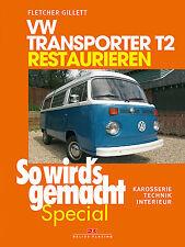 VW BUS T2 Bulli restaurieren Karosse Reparaturanleitung Reparatur-Handbuch Buch