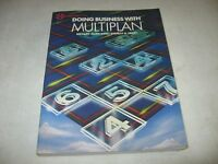 Doing Business with Multiplan by Richard A. King & Stanley R. Trost (1984, Paper