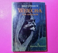 Walt Disney's Weecha the Raccoon - Rutherford Montgomery 1st edition 1960 Disney