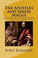 The Story about the Apostles, Pontius Pilate and Simon Magus: The Apostles...