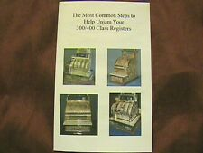 "MOST COMMON STEPS TO ""UNJAM"" YOUR NATIONAL CASH REGISTER CLASS 300/400 NCR"