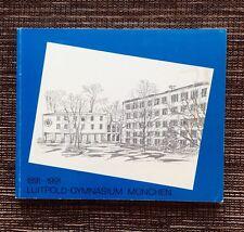 VERY RARE 1891-1991 Luitpold-Gymnasium Munchen: Secondary School Munich Germany