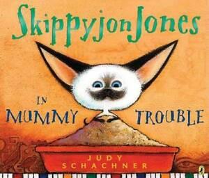 Skippyjon Jones in Mummy Trouble - Paperback By Schachner, Judy - VERY GOOD