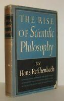 Hans Reichenbach / THE RISE OF SCIENTIFIC PHILOSOPHY 1st Edition 1951