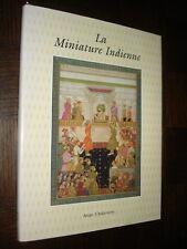LA MINIATURE INDIENNE - Anjan Chakraverty 1996