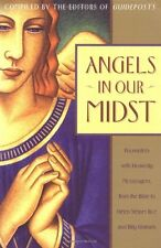 Angels in Our Midst: Encounters with Heavenly Mess